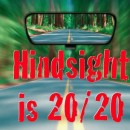 Hindsight is 20/20 – December 7, 2012