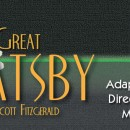 THE GREAT GATSBY – March 7 – 16, 2014
