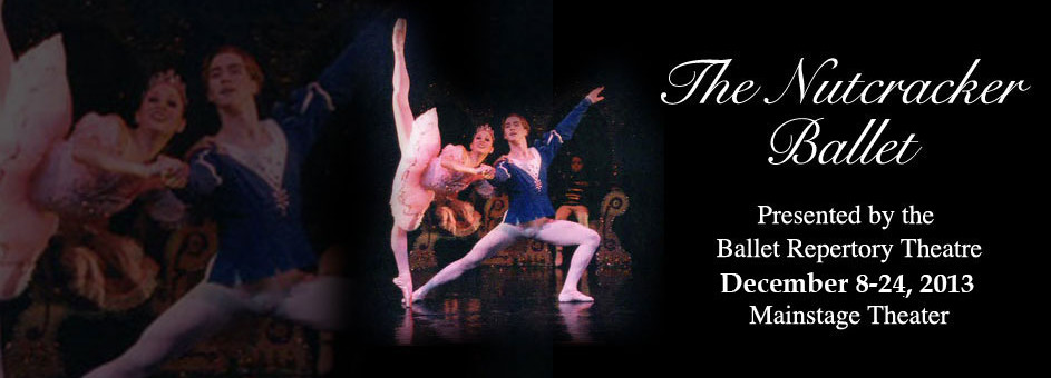 The Nutcracker Ballet – December 8-24, 2013