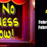 Like No Business I Know! February 22 and 23, 2014