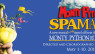 Monty Python's SPAMALOT – May 1-10, 2015