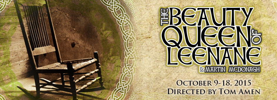 The Beauty Queen of Leenane – Oct 9-18