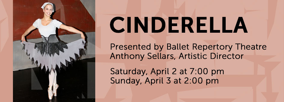 Cinderella by Ballet Repertory Theatre – April 2 & 3, 2016