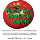 Nobody Buys Homegrown Tomatoes – May 14