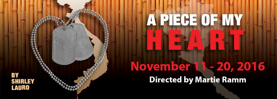 A Piece Of My Heart – November 11-20, 2016