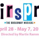 HAIRSPRAY, The Broadway Musical – April 28 – May 7, 2017