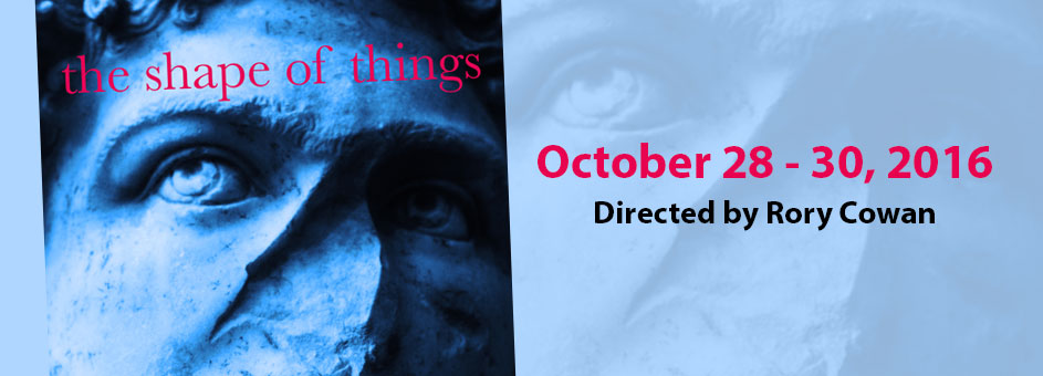 The Shape Of Things – October 28 – 30, 2016