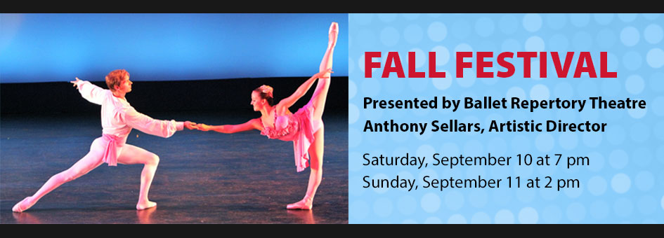 Fall Festival by Ballet Repertory Theatre – September 10 & 11, 2016