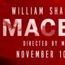 MACBETH – November 10-19, 2017