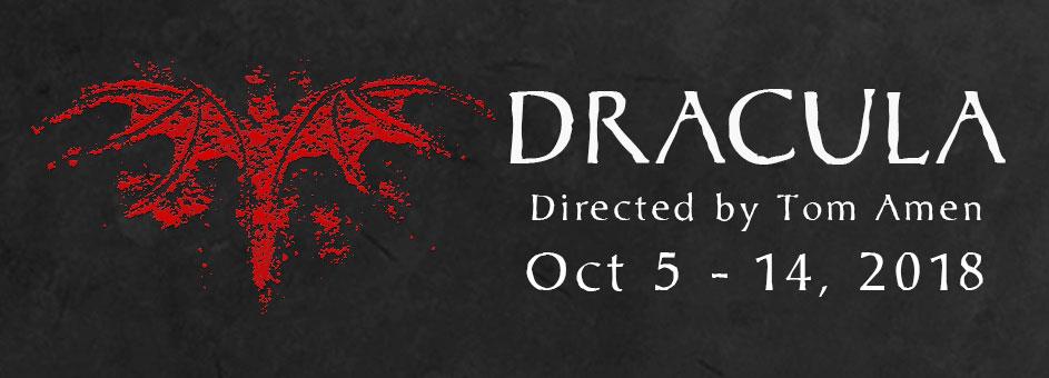 Dracula – Oct 5 – 14, 2018