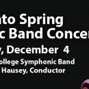 Fall into Spring Symphonic Band Concert – Dec 4, 2018