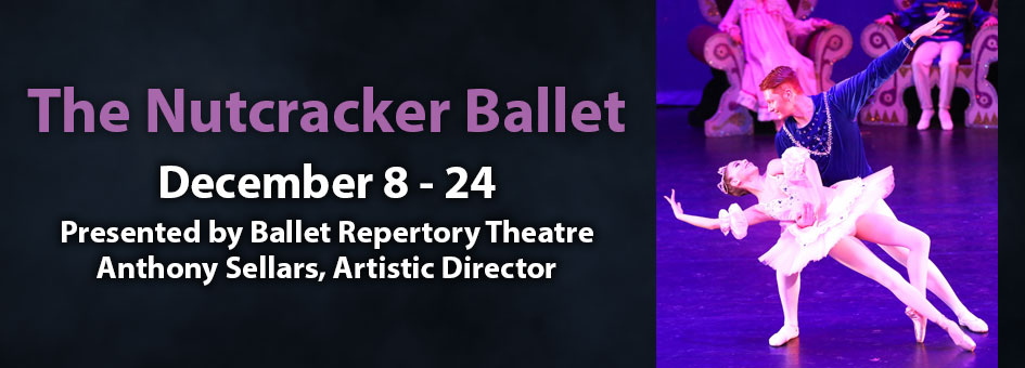 The Nutcracker Ballet – Dec 8-24