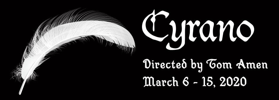 CYRANO – March 6 – 15, 2020