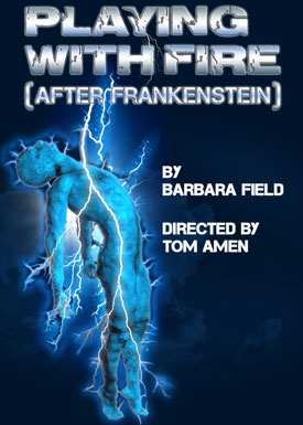 Cast Announced For Playing With Fire After Frankenstein At