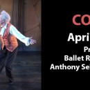 COPPELIA – April 4 -5, 2020