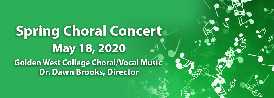 Spring Choral Concert – May 18, 2020