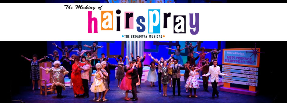 """Golden West College Theater Arts: """"The Making of HAIRSPRAY,"""" the Broadway Musical"""