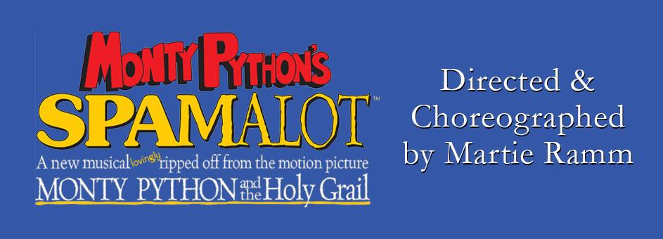 Monty Python's SPAMALOT – April 29 – May 8, 2022